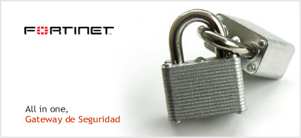 Fortinet - Gateway de Seguridad
